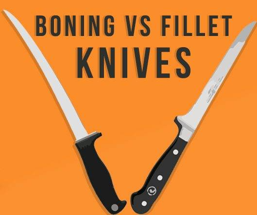 boning vs fillet knives