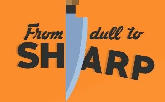 from dull to sharp