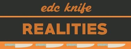 edc knife realities
